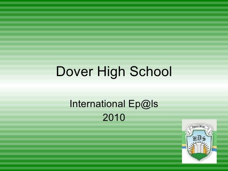 Dover High School International Ep@ls 2010