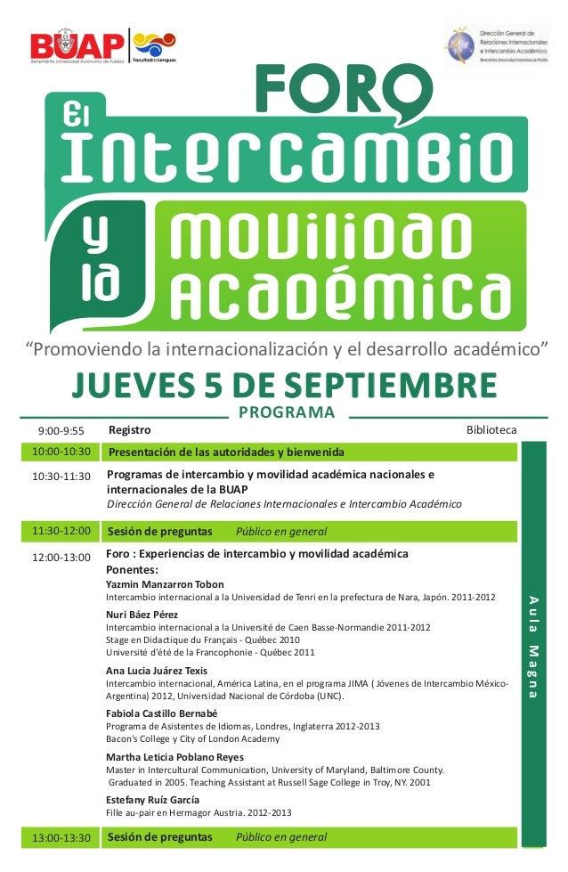 """Intercambio El Movilidad Académica y la """"Promoviendo la internacionalización y el desarrollo académico"""" Registro9:00-9:55 ..."""