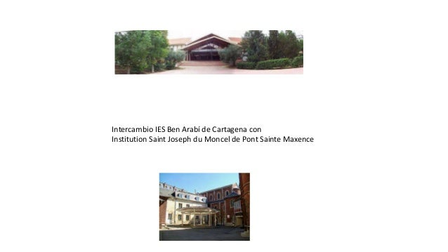 Intercambio IES Ben Arabí de Cartagena con Institution Saint Joseph du Moncel de Pont Sainte Maxence