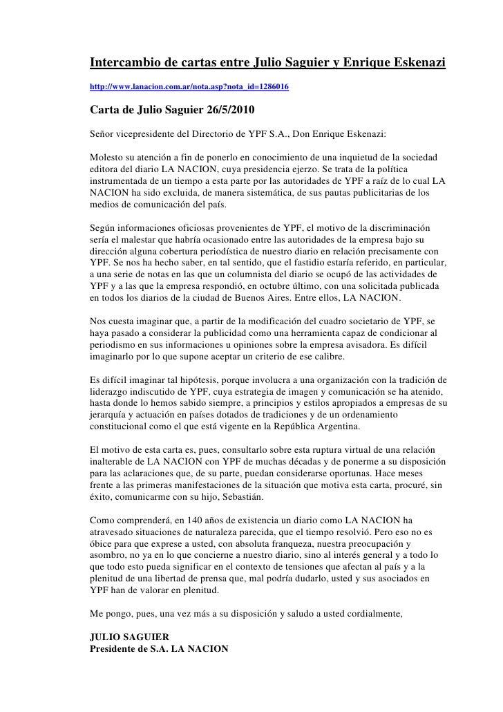 Intercambio de cartas entre Julio Saguier y Enrique Eskenazi<br />http://www.lanacion.com.ar/nota.asp?nota_id=1286016<br /...
