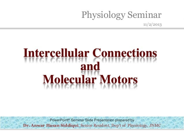 Intercellular connections and molecular motors