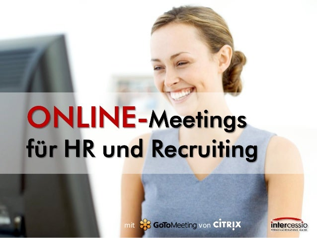 www.intercessio.de©20141Online-MeetingfürHR&Recruiting mit von