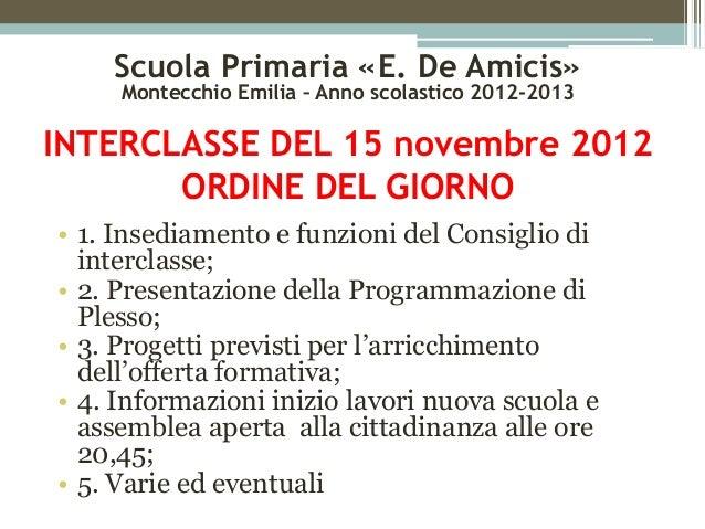 """Interclasse Scuola Primaria """"E. De Amicis"""" - Interclasse del 15.11.2012"""