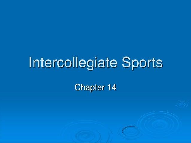 Intercollegiate Sports Chapter 14