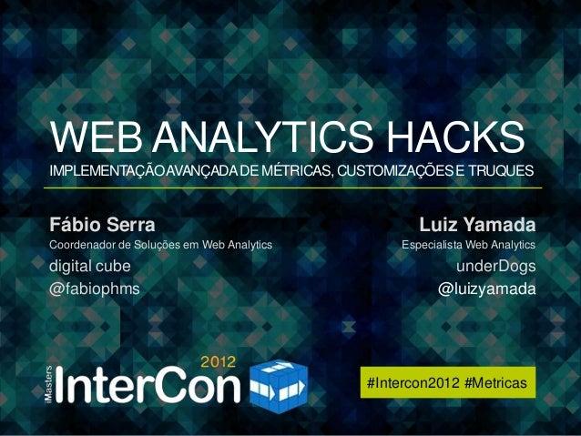 Web Analytics Hacks - Intercon2012