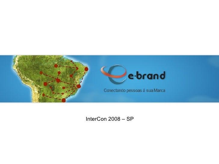 InterCon 2008 – SP