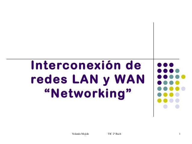 Interconexión de redes lan y wan (networking)