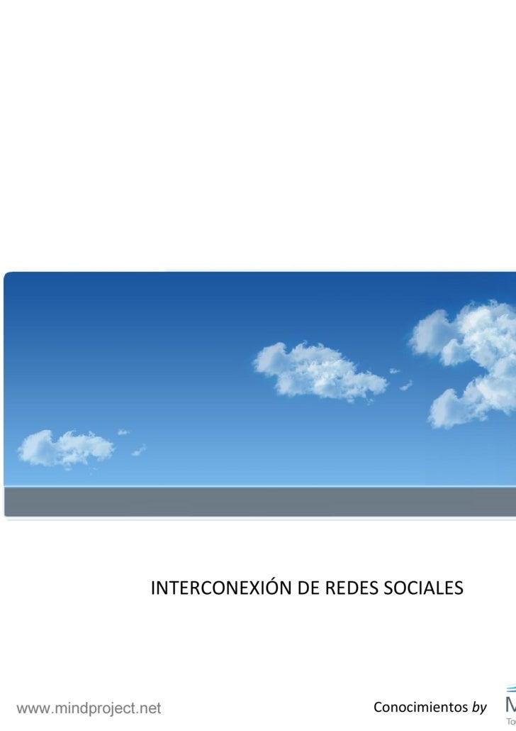 Conocimientos  by INTERCONEXIÓN DE REDES SOCIALES www.mindproject.net