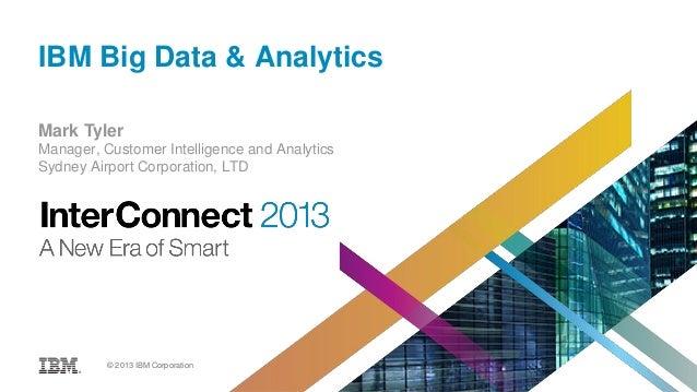InterConnect 2013 Big Data & Analytics Keynote: Tyler