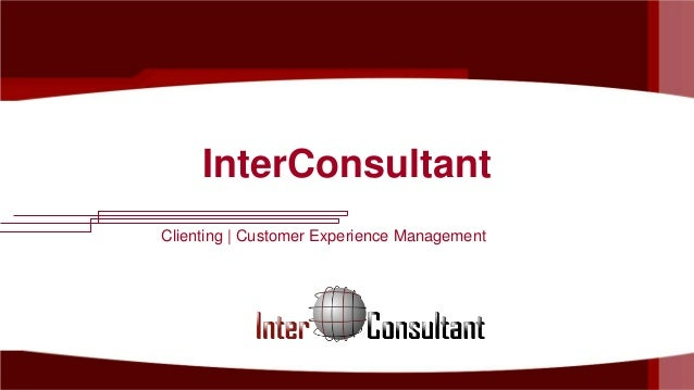 InterConsultant Clienting | Customer Experience Management