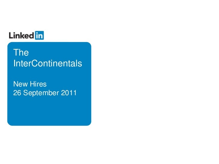 The InterContinentalsNew Hires26 September 2011<br />