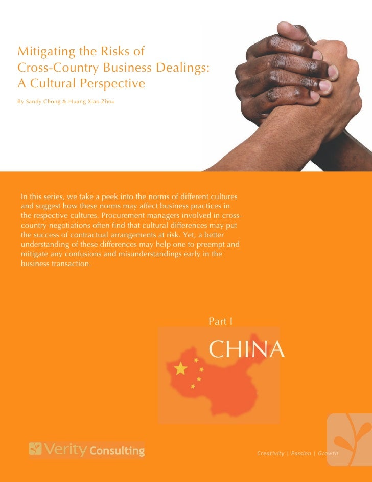 Mitigating the Risks of Cross-Country Business Dealings: A Cultural Perspective By Sandy Chong & Guy Callender      In thi...