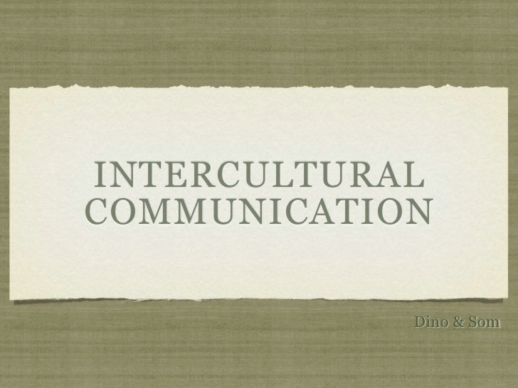 Intercultural Communication and Ethnic Identity