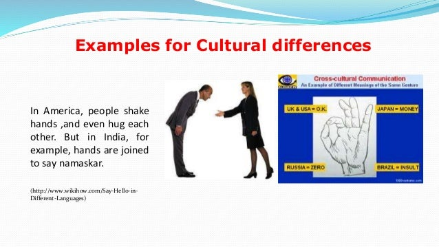 the cultural differences effects essay Free essay: the effects of cultural differences in international business through the analysis manners and customs of a country: chile selene e de león.
