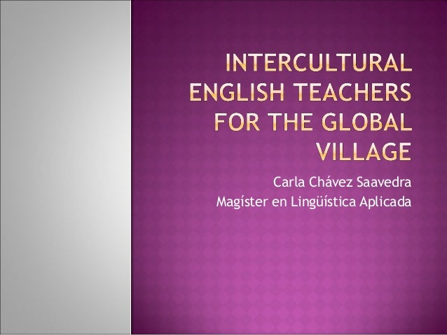 Intercultural english teacher for the global village 2