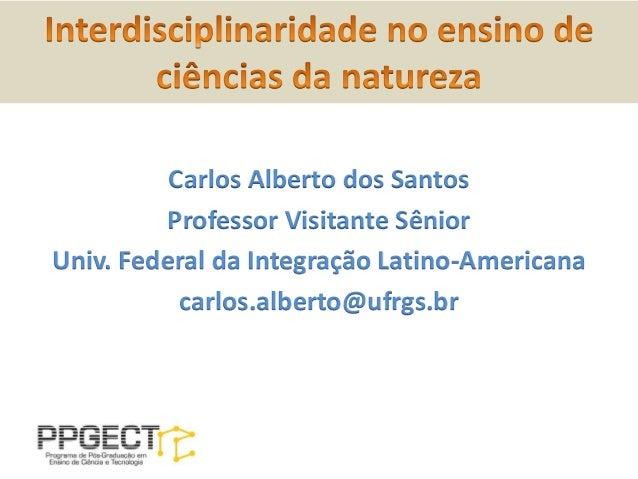 Interdisciplinaridade no Ensino de Ciencias da Natureza