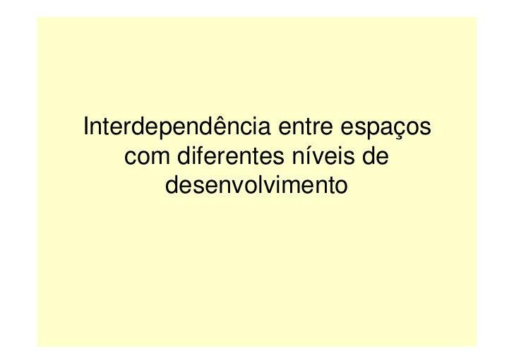 Interdependência / Contrastes de desenvolvimento (9ºano)