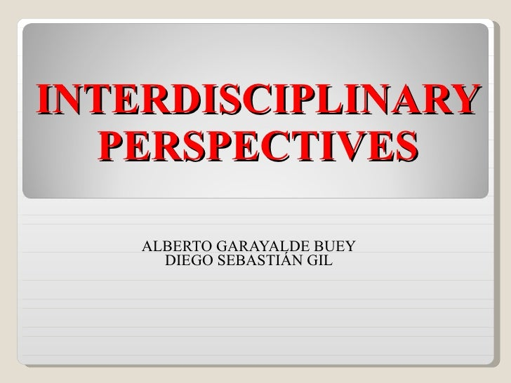 5. Alberto and Diego - Interdisciplinary perspectives