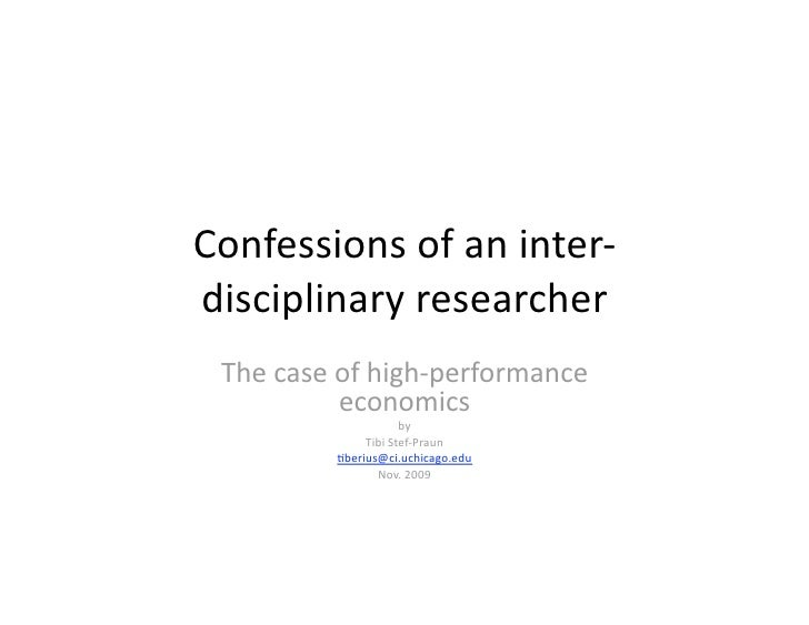 Confessions of an Interdisciplinary Researcher: The Case of High Performance Economics