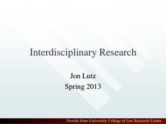 Interdisciplinary Research 2013