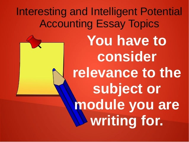 subjects of accounting instructional essay ideas