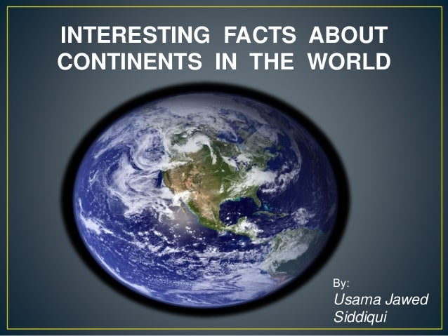 Sst Ppt Presentation besides Continents Of The World in addition The Seven Continents Ppt Presentation as well World Continents And Oceans further The Seven Continents Ppt Presentation. on the seven continents ppt presentation