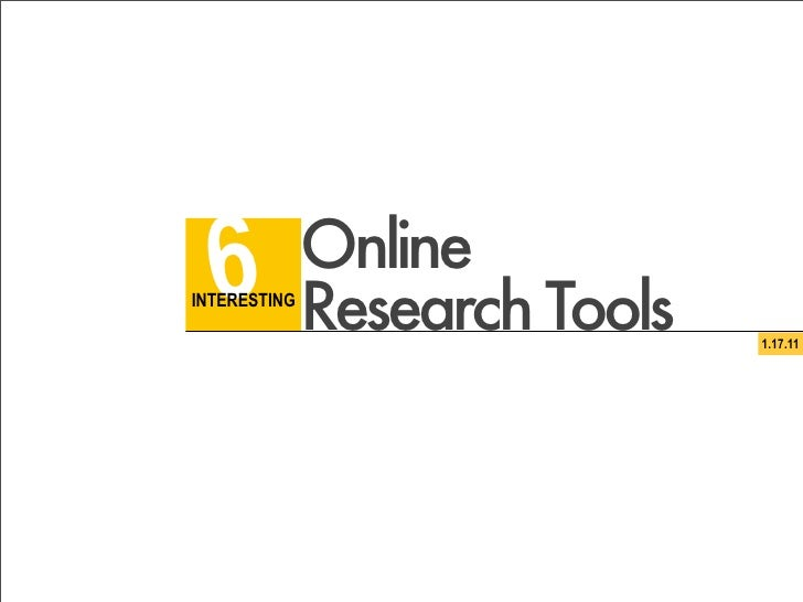 Six Interesting Online Research Tools