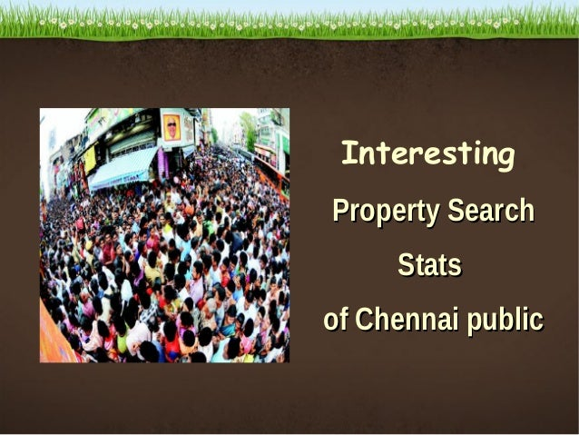 Interesting Property Search Stats of Chennai Public