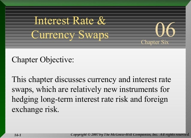 Interest rates and currency swaps
