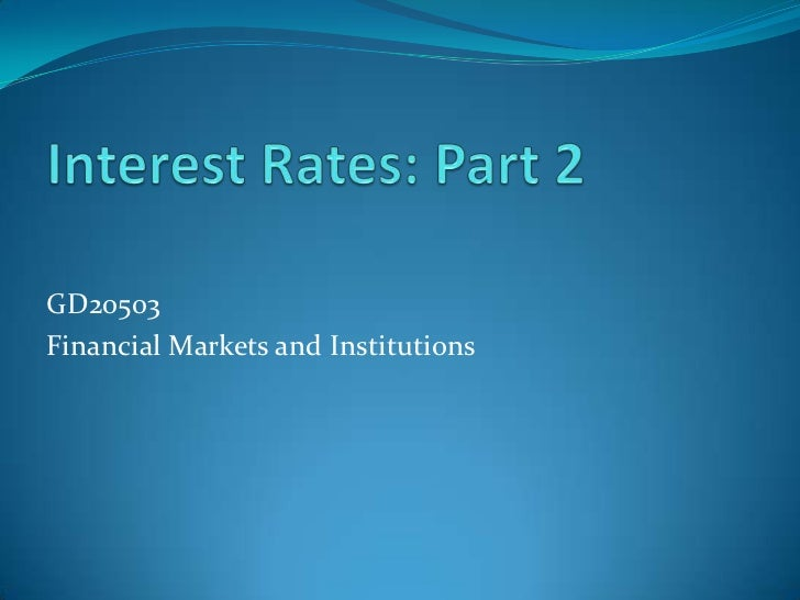 GD20503Financial Markets and Institutions