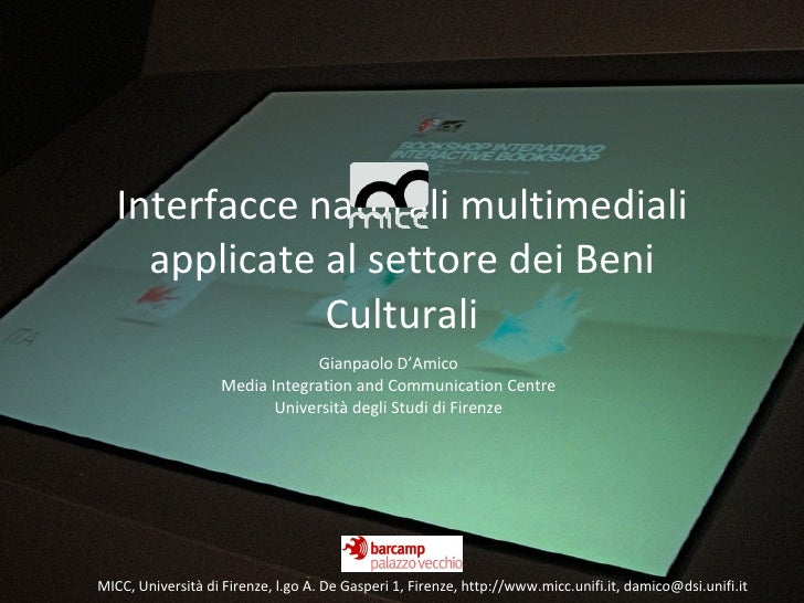Interfacce naturali multimediali      applicate al settore dei Beni                Culturali                              ...