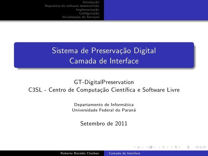 Introdu¸˜o                                       ca      Requisitos do software desenvolvido                           Imp...