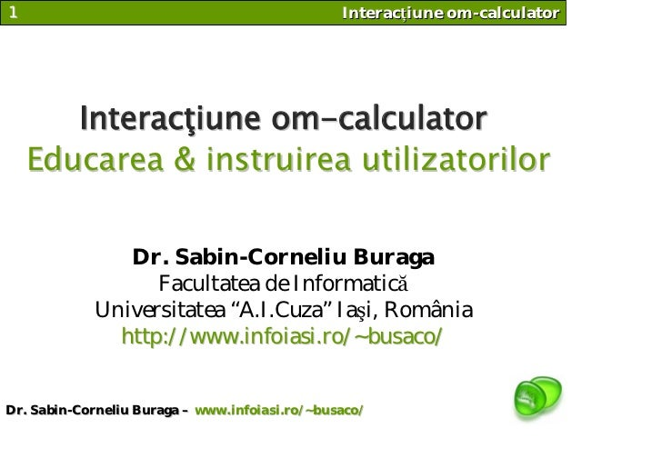 1                                               Interacţiune om-calculator            Interacţiune om-calculator     Educa...