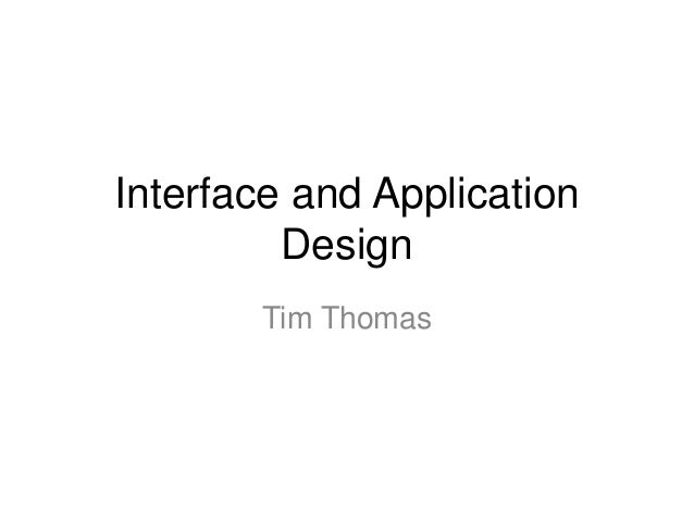 Interface and Application Design Review 1