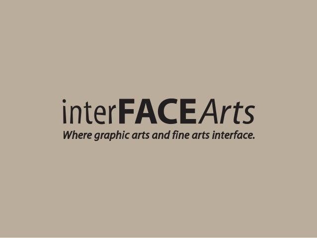 Where graphic arts and fine arts interface.