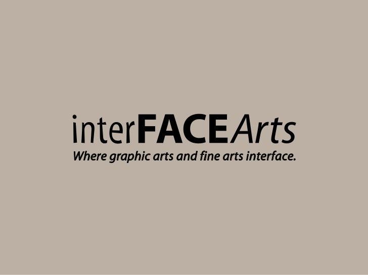 InterFace Arts Portfolio