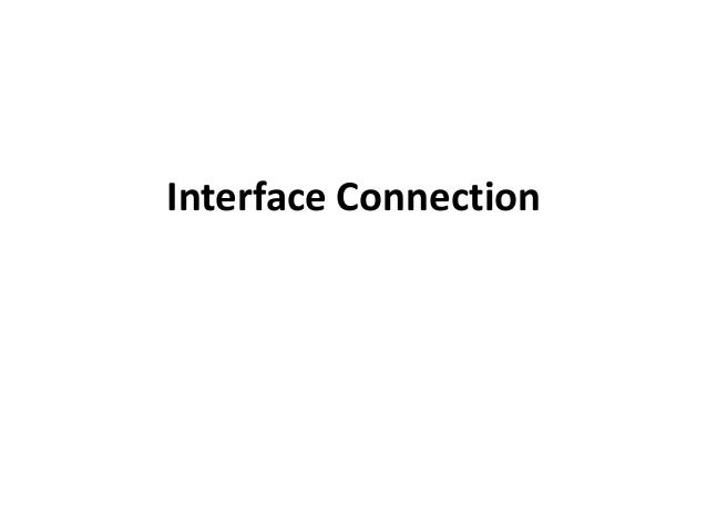 Interface connection