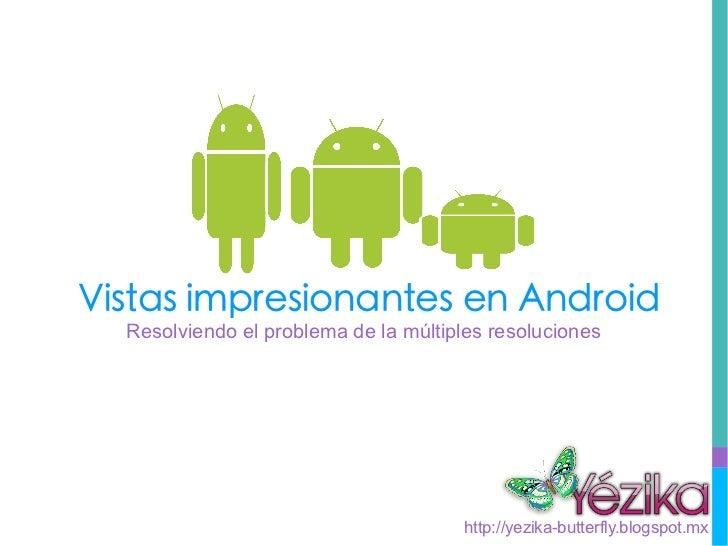 Interfaces increibles en Android
