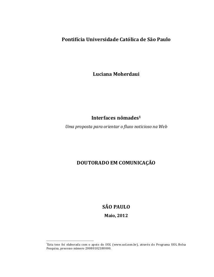 Pontifícia Universidade Católica de São Paulo                              Luciana Moherdaui                             I...