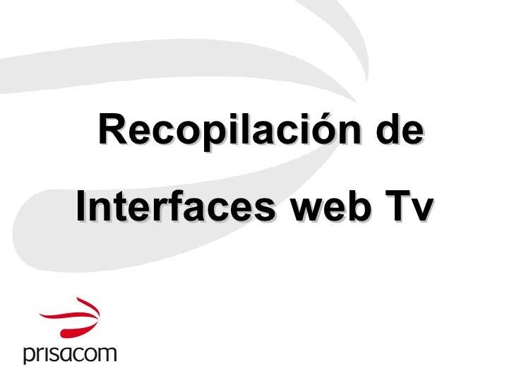 Recopilación de Interfaces web Tv