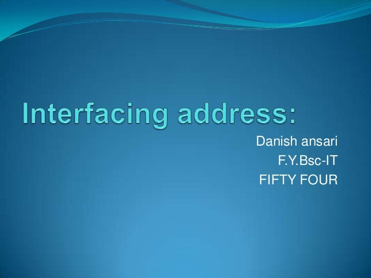 Danish ansari   F.Y.Bsc-ITFIFTY FOUR