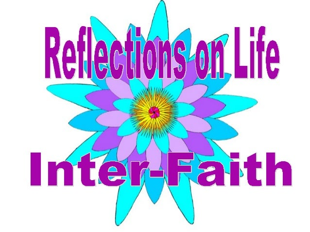 Interfaith reflections on life  slide show