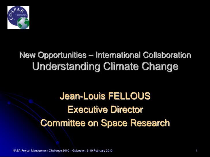 New Opportunities – International Collaboration             Understanding Climate Change                      Jean-Louis F...