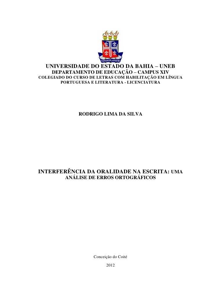 0  UNIVERSIDADE DO ESTADO DA BAHIA – UNEB     DEPARTAMENTO DE EDUCAÇÃO – CAMPUS XIVCOLEGIADO DO CURSO DE LETRAS COM HABILI...