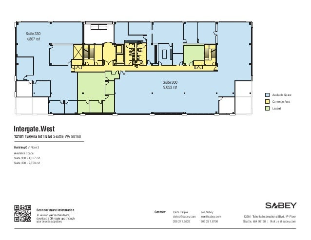 Building C // Floor 3 Available Space Suite 330 - 4,807 rsf Suite 300 - 9,653 rsf Scan for more information. To view on yo...