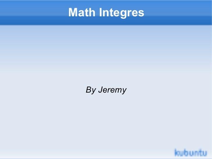 Math Integres By Jeremy