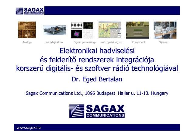www.sagax.hu Elektronikai hadviselElektronikai hadviseléésisi éés felders felderííttıı rendszerek integrrendszerek integrá...