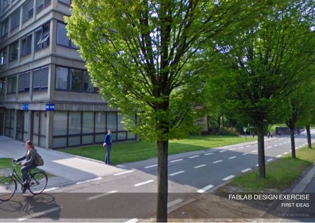 FABLAB DESIGN EXERCISE              FIRST IDEAS             RUBEN VAN DEN HOVE