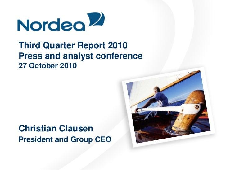 Interim report 3 2010, Media and analyst presentation, Nordea Bank