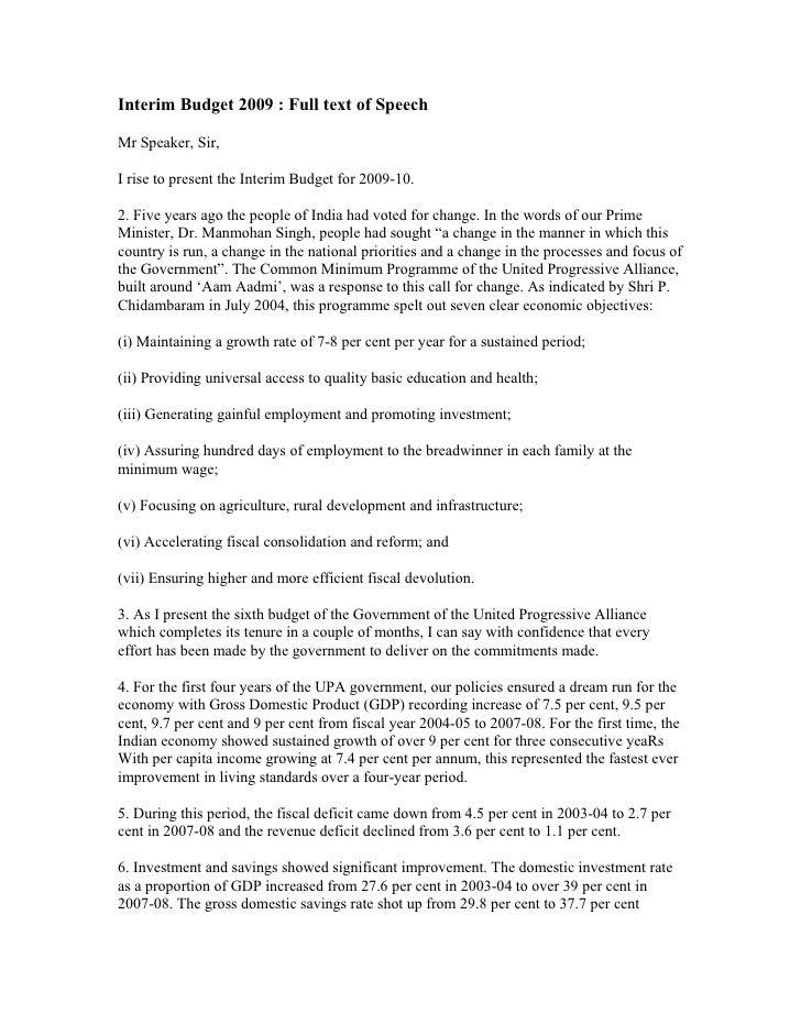 Interim Budget 2009 : Full text of Speech  Mr Speaker, Sir,  I rise to present the Interim Budget for 2009-10.  2. Five ye...